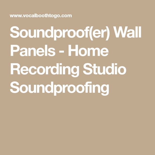 Soundproof(er) Wall Panels - Home Recording Studio Soundproofing