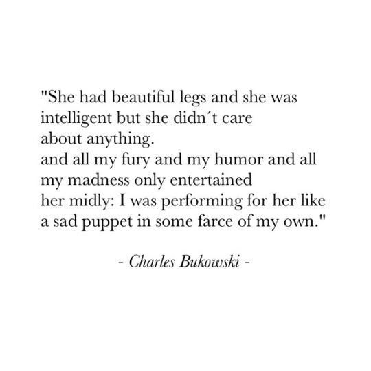 Charles Bukowski, from A Place To Hang Out