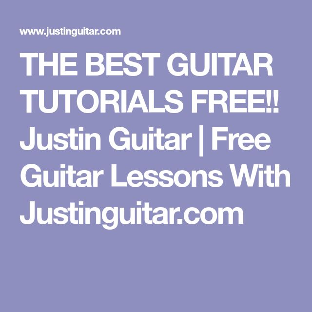 THE BEST GUITAR TUTORIALS FREE!! Justin Guitar Free Guitar Lessons With Justinguitar.com #guitartutorials