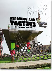 In this issue in the Strategy series, a+t extends its field of research to the system of tactics. While the first two issues in the series involved approaching the project through the strategies identified in it, Strategy and Tactics in Public Space aims to define the strategy in relation to the tactics.
