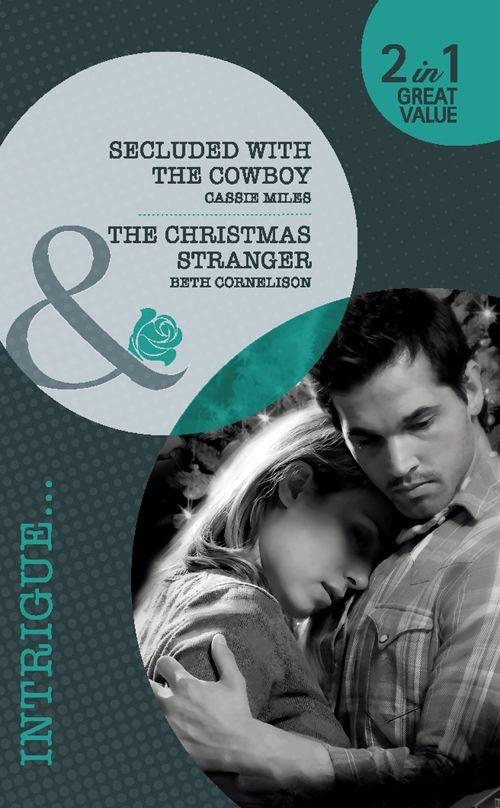Secluded with the Cowboy. Cassie Miles. the Christmas Stranger (Mills & Boon Intrigue): Cassie Miles: 9780263882797: Amazon.com: Books