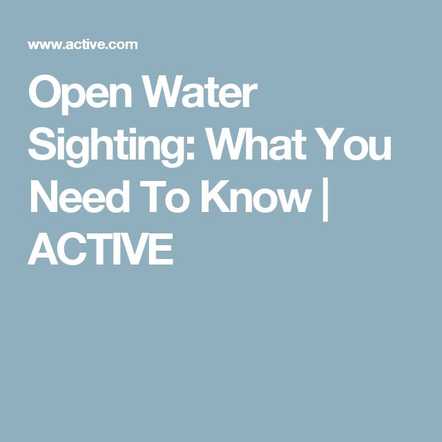 Open Water Sighting: What You Need To Know | ACTIVE
