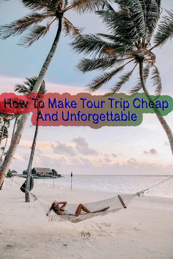 cheap trip and unforgettable – Hiking Inspiration