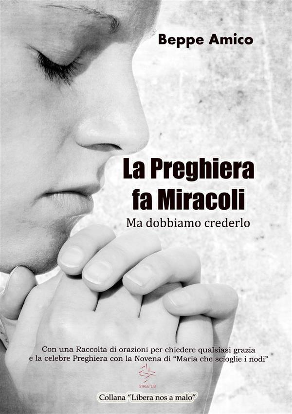 Nuovo libro di Beppe Amico, dedicato alla preghiera. Disponibile in versione e-book e in carta stampata. Leggi gratis l'anteprima.