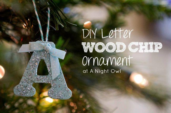 DIY Wood Chip Letter Ornament at @anightowlblog #trimyourtree