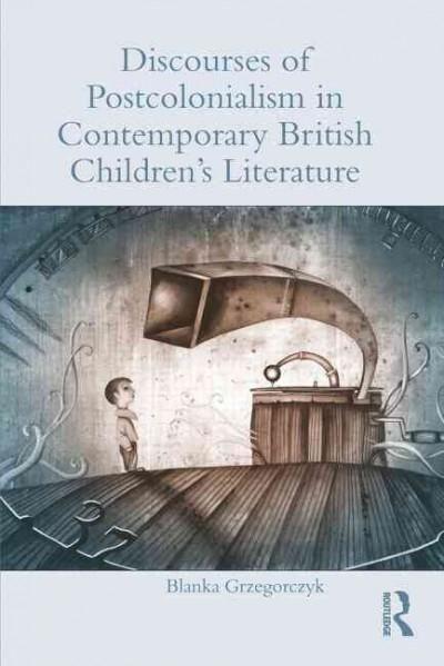Discourses of Postcolonialism in Contemporary British Children's Literature Cover illustration by Eugene Ivanov #book #cover #bookcover #illustration #eugeneivanov  #@eugene_1_ivanov
