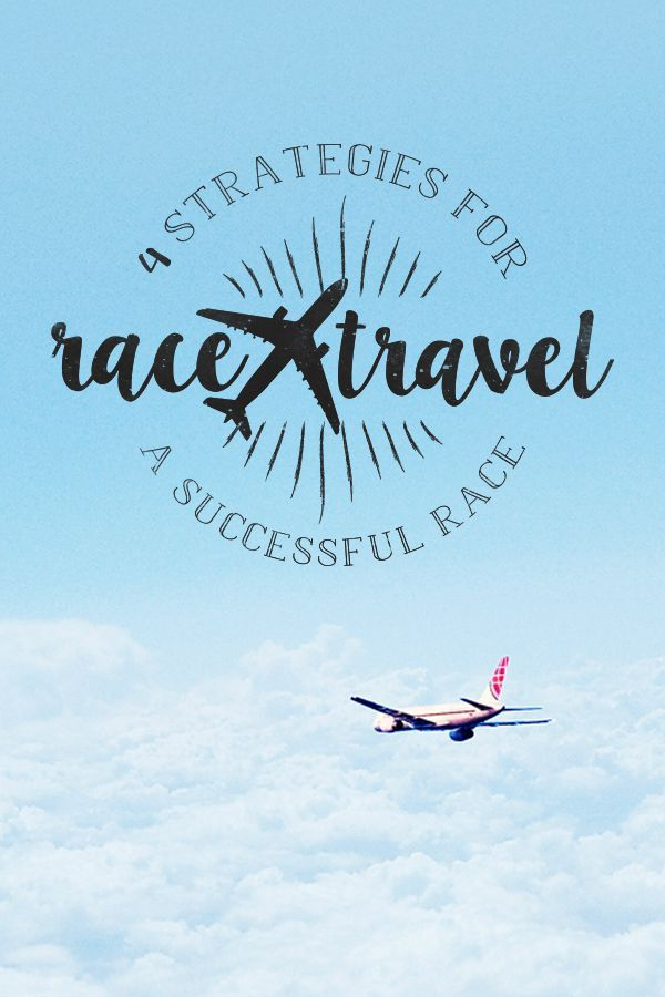 Race travel can stress your body - these 4 strategies will ensure you run your best race
