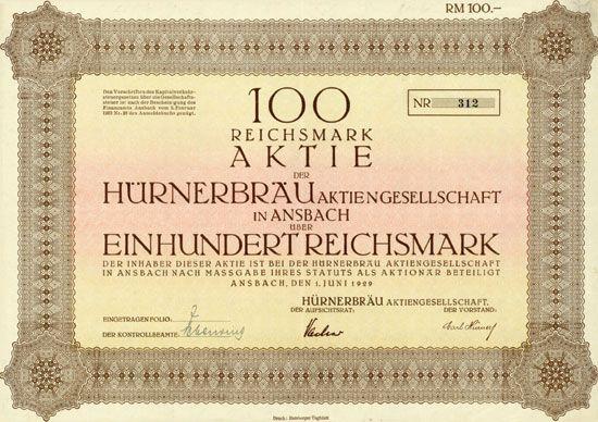 HWPH AG - Historische Wertpapiere - Hürnerbräu AG Ansbach, 01.06.1929, Aktie über 100 RM, #312, 21x29,7 cm, orange/ocker/braun, Knickfalte längs, Auflage nur 700 Stück.