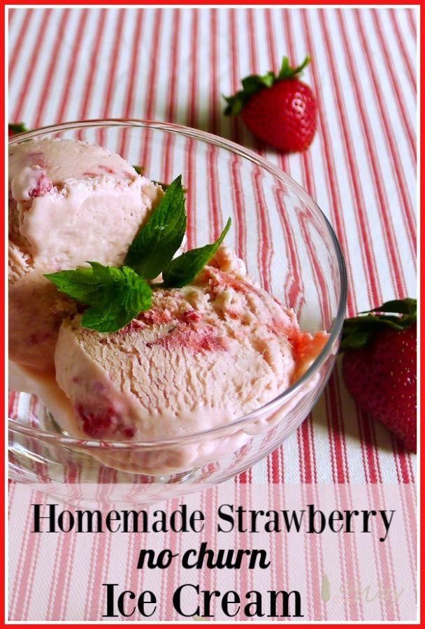 No Churn Homemade Strawberry Ice Cream Recipe Homemade Strawberry Ice Cream Recipes Strawberry Ice Cream
