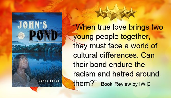 "Book Review: John's Pond by Donna Lynch. ""True love cannot be stopped!"" https://writersinspiringchange.wordpress.com/2017/06/22/book-review-johns-pond-by-donna-lynch-true-love-cannot-be-stopped/"