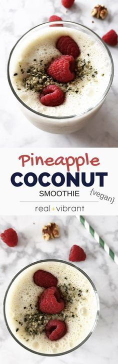 Pineapple Coconut Smoothie - This energizing smoothie will wake you up and get your going. A classic combination with a boost of protein and healthy fats. | http://realandvibrant.com | Beautiful Cases For Girls