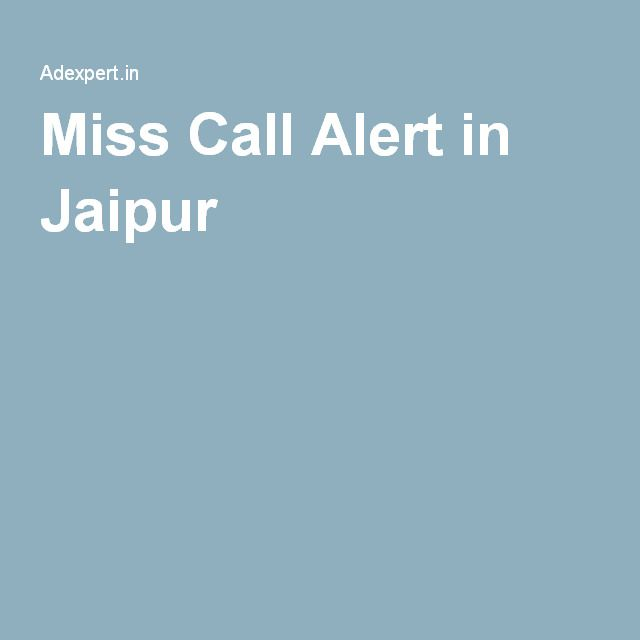 Miss Call Alert in Jaipur