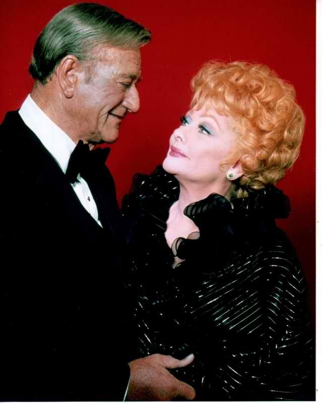 John Wayne and Lucille Ball, two special people. They were Hollywood!