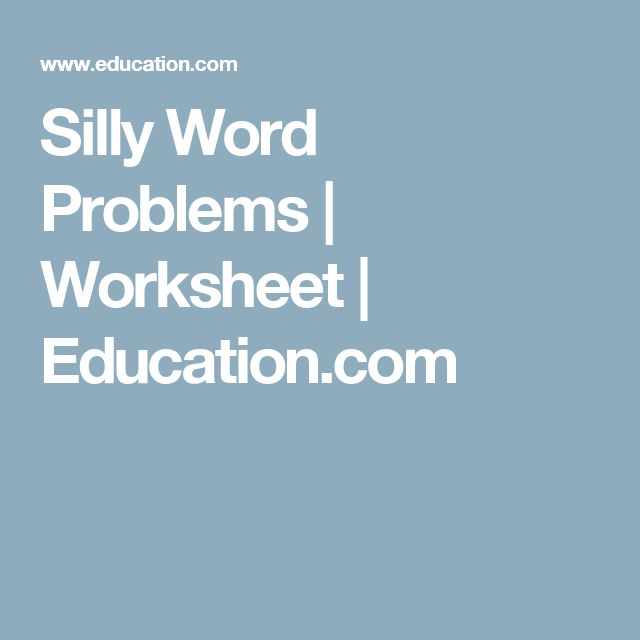 Silly Word Problems | Worksheet | Education.com