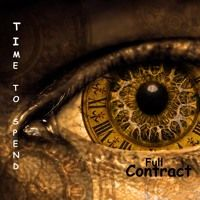 Time To Spend (Official Mix) by Full Contract on SoundCloud