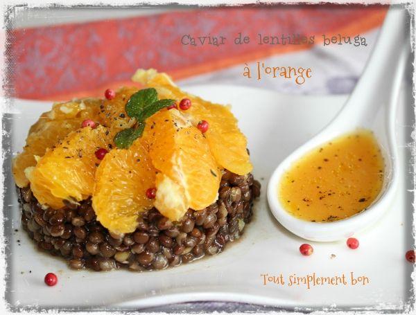 Caviar de lentilles beluga à l'orange .