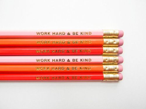 Work hard and be kind pencils