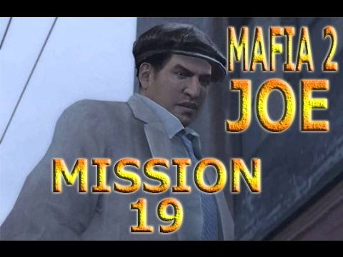 MAFIA 2 GAMEPLAY JOE ADVENTURES MISSION 19