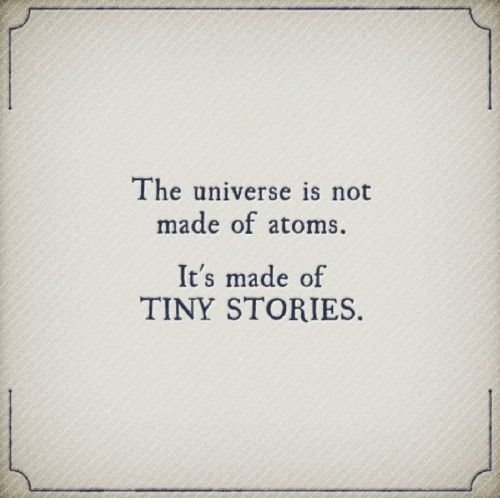 tiny stories.: Atoms, Life Quotes, Tiny Stories, Books, Inspiration, Real Life, The Universe, Wisdom, Connection The Dots