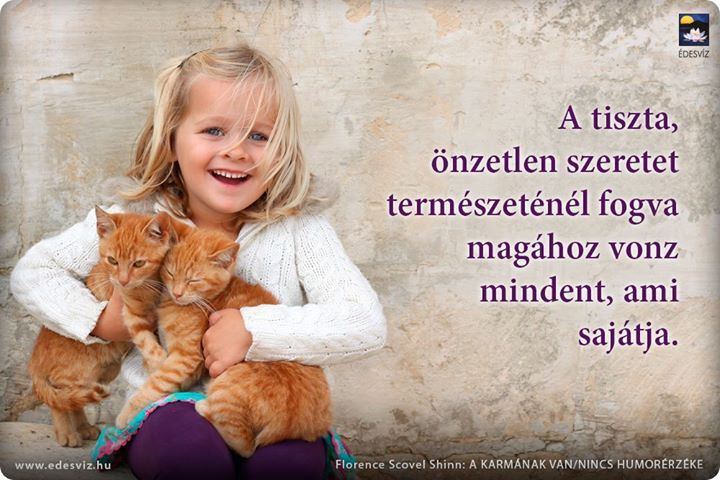 Florence Scovel Shinn gondolata a szeretetről. A kép forrása: Édesvíz Kiadó és Könyvesbolt