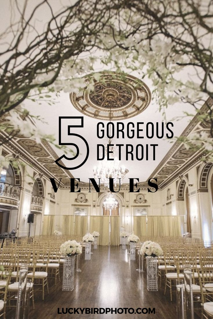 Check out these amazingly gorgeous Detroit wedding venues!