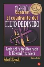El cuadrante del flujo del dinero: guia del padre rico hacia la libertad financiera Robert T. Kiyosaki 9788466324106