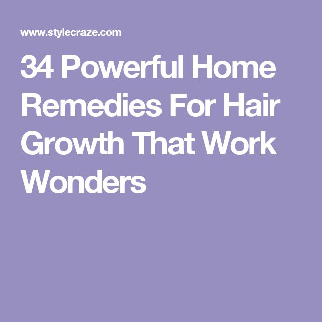 34 Powerful Home Remedies For Hair Growth That Work Wonders