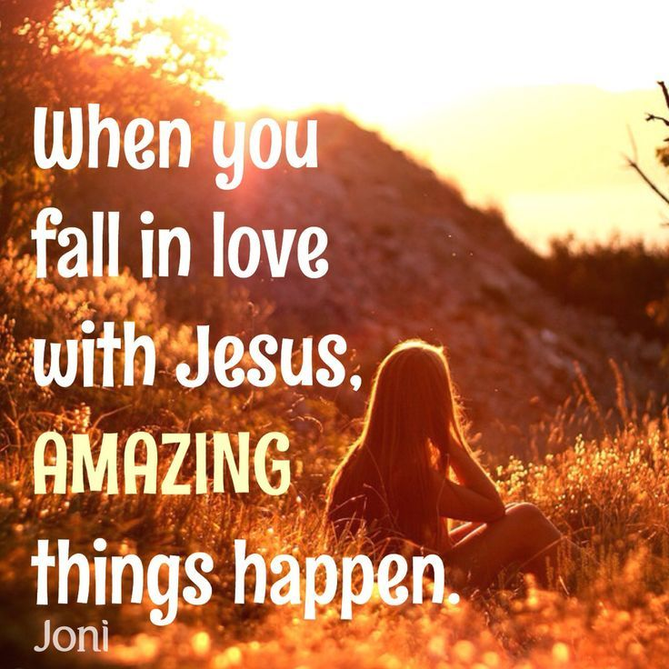 38 Best Falling In Love With Jesus Images On Pinterest