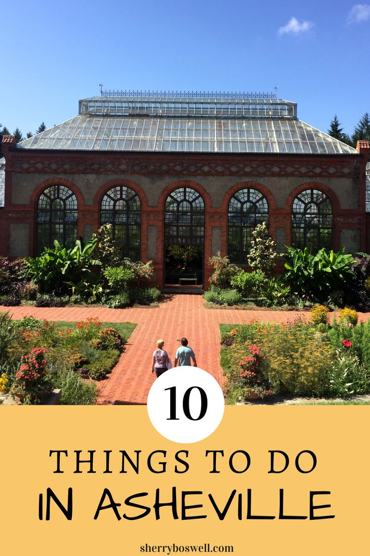 10 Things to Do in Asheville, NC