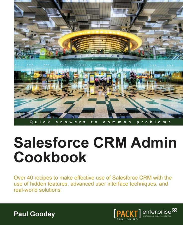 I'm selling Salesforce CRM Admin Cookbook by Paul Goodey - $10.00 #onselz