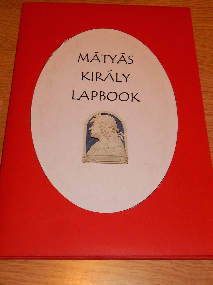 Marci fejlesztő és kreatív oldala: Mátyás király lapbook