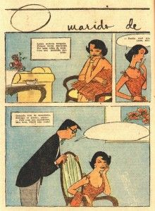 """marido de madame1Na década de 1950, na revista feminina A Cigarra, Alceu e Álvaro Armando criaram os quadrinhos """"Marido de Madame"""", uma série publicada em duas páginas por edição, na qual os personagens Gonçalo e Lolita dialogavam com rimas (referência à literatura de cordel). Gonçalo e Lolita formavam um casal típico da classe média alta carioca dos anos 1950."""