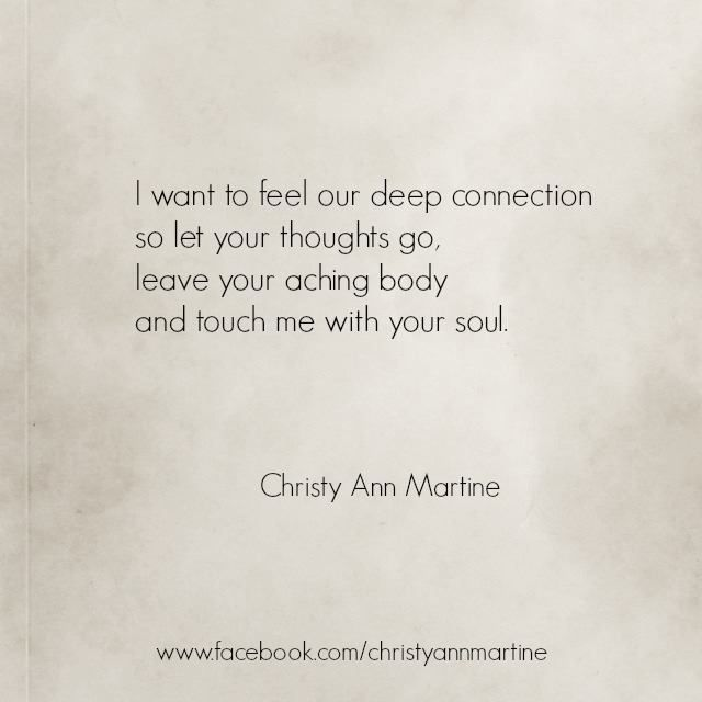 Touch Me With Your Soul Poetry Poems Quotes By Christy Ann
