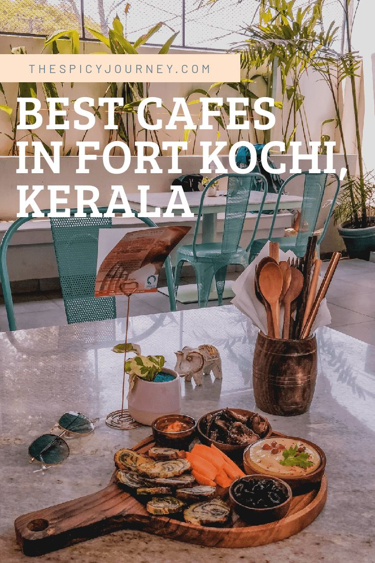 Top 10 Art Cafes in Fort Kochi, Kerala in 2020 (With