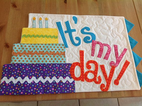 Birthday place mat, quilted, colorful, cake, candles, it's my day, prairie points, fun for kids, boys, girls, table top, quality work