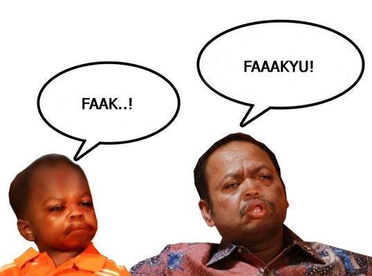 ..fakkk.. 'noh muka.. ckck.. (parah..)