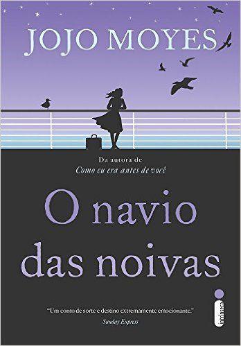 O Navio das Noivas: Jojo Moyes, Flávia Rössler: Amazon.com.br: Livros