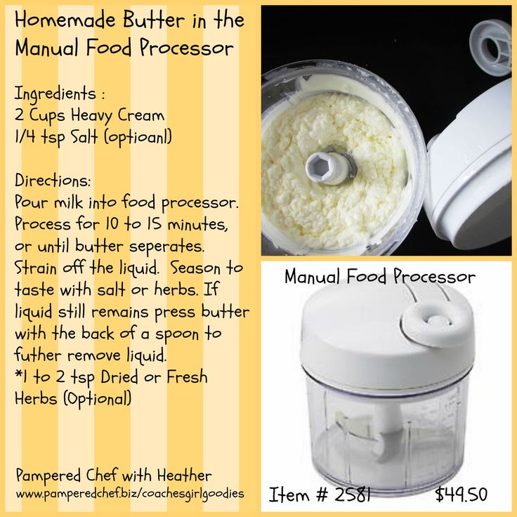 Homemade Butter in the Manual food processor www.pamperedchef.biz ...