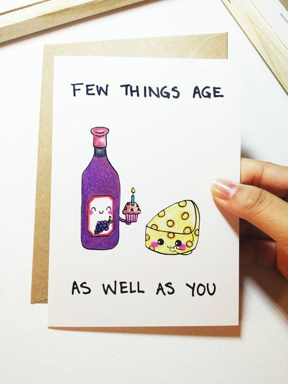 Funny Birthday card, Birthday Humor card, Few things age as well as you, hand drawn card, cartoon wine and cheese card, for best friend
