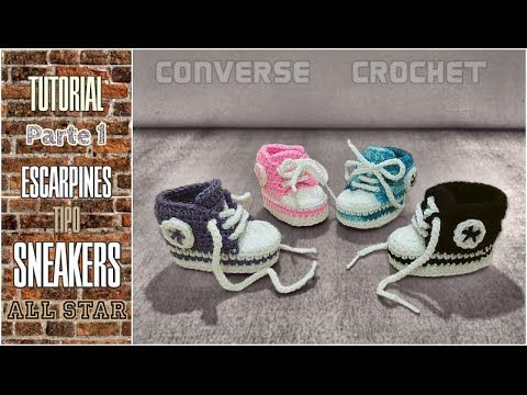 Sneakers para bebé a crochet (tipo Converse All Star) 1/3 - YouTube