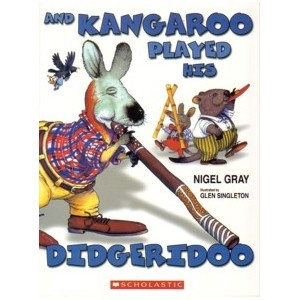 And Kangaroo Played His Didgeridoo - brilliant book with rhyming verse.  Its a story about huge party at Uluru with all the native Australian animals travelling to get there.