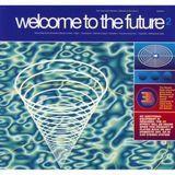 Welcome to the Future, Vol. 2 [Bonus Tracks] [CD]