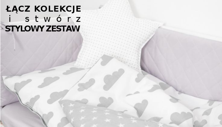 Stylowa pościel dla niemowląt i dzieci --> nasze kolekcje można łączyć, aby stworzyć niepowtarzalny zestaw, chmurki, gwiazdki, pastelowe, pikowany, minimalizm, styl skandynawski --> www.betulli.pl