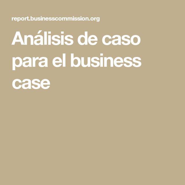 Análisis de caso para el business case
