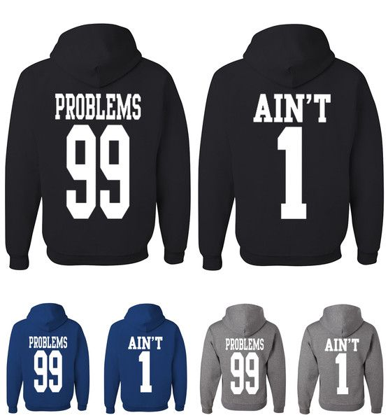 99 problems aint 1 hooded sweatshirts - Hoodie Design Ideas