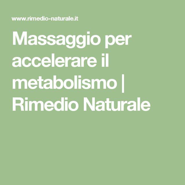 Massaggio per accelerare il metabolismo | Rimedio Naturale