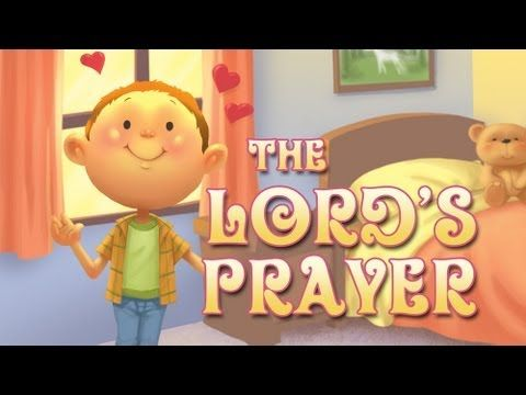 The Lord's Prayer song for kids - The Our Father