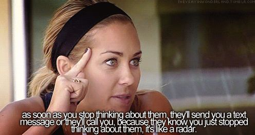 I've been looking for this quote forever! I've never really watched The Hills, but I think Lauren's mind may work the same as mine