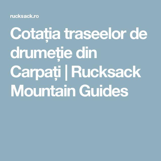 Cotația traseelor de drumeție din Carpați   Rucksack Mountain Guides
