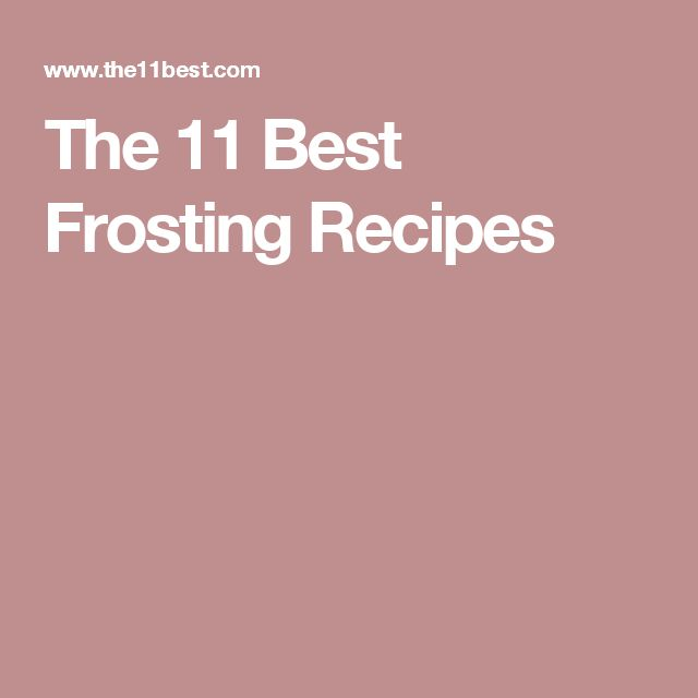 The 11 Best Frosting Recipes